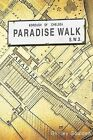 Paradise Walk: Borough of Chelsea S.W.3 by Shirley Goulden (Paperback / softback, 2012)