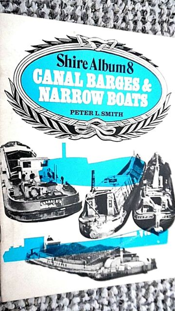 SHIRE ALBUM #8: CANAL BARGES & NARROW BOATS / Peter L Smith (1975)