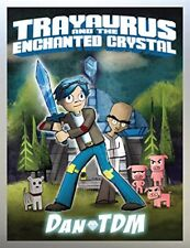 Trayaurus and the Enchanted Crystal by DanTDM (2016, Hardcover)