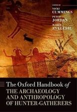 The Oxford Handbook of the Archaeology and Anthropology of Hunter-Gatherers (Oxf