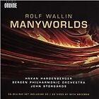Rolf Wallin - : Manyworlds [CD & Blu-Ray] (2015)