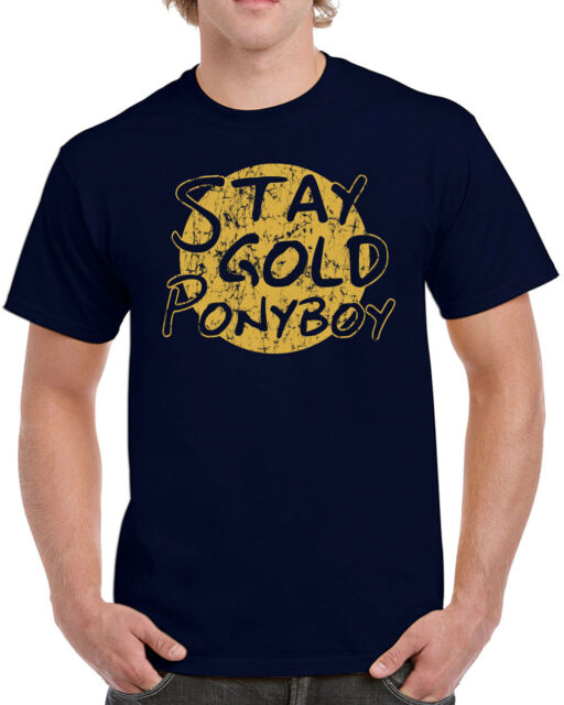 616 Stay Gold Mens T Shirt Outsiders Gang Costume Pony Boy Movie Vintage Retro Ebay Carlos antonio todd cattell as billy aaron christian caine as eddie mike fillippo jovial kemp sarena khan jessica lightfoot as hope mike mccaul as randy. ebay