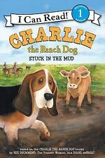 Charlie the Ranch Dog: Stuck in the Mud (I Can Read Level 1) by Drummond, Ree, G