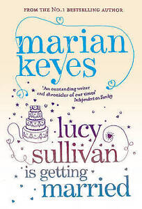 Lucy-Sullivan-Is-Getting-Married-Keyes-Marian-Very-Good-Book