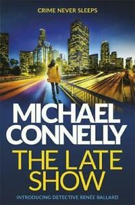 The-Late-Show-by-Connelly-Michael-Hardcover-Used-Book-Acceptable-FREE-amp-FAST