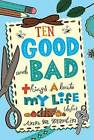 Ten Good and Bad Things about My Life (So Far) by Ann M Martin (Hardback, 2012)