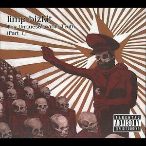 Limp-Bizkit-THE-UNQUESTIONABLE-TRUTH-PART-1-New-SS-2005-enhanced-CD