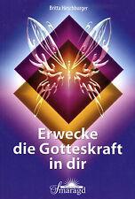 ERWECKE DIR GOTTESKRAFT IN DIR - Britta Hirschburger BUCH - NEU