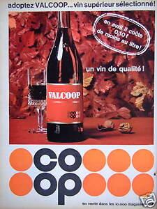 PUBLICITE-COOP-VIN-SUPERIEUR-SELECTIONNE-VALCOOP-EN-AVRIL-IL-COUTE-0-10-Fr-Litre