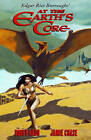 Edgar Rice Burroughs' at the Earth's Core by Bobby Nash, Jamie Chase (Hardback, 2015)