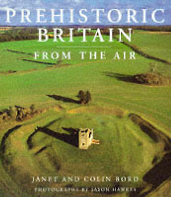 Prehistoric Britain From The Air Hardcover