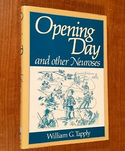 OPENING-DAY-and-Other-Neuroses-by-William-G-Tapply-HC-DJ