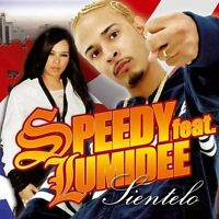 Speedy Sientelo (2005, feat. Lumidee) [Maxi-CD]
