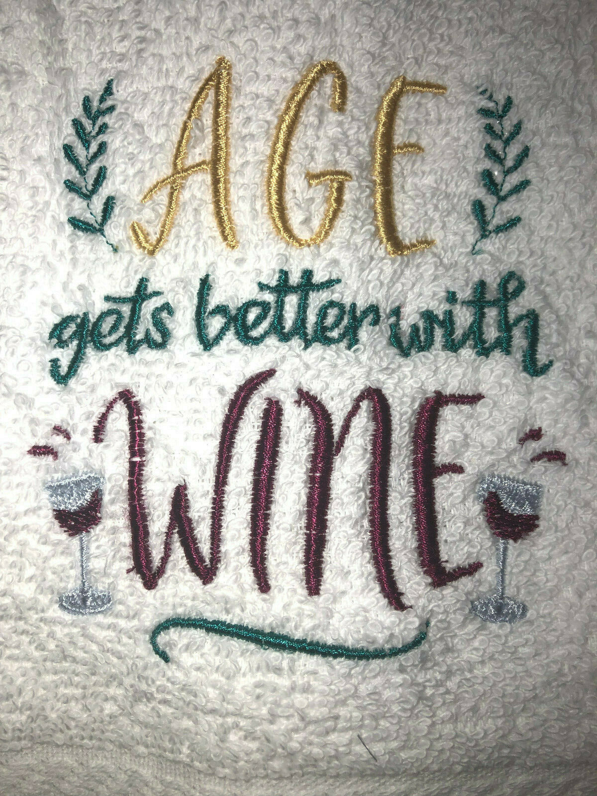 Embroidered White Bathroom Hand Towel Age gets better with wine HS1482