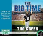 The Big Time by Dr Tim Green (CD-Audio, 2015)