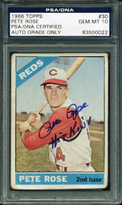 Pete-Rose-039-Hit-King-039-Signed-Card-1966-Topps-30-Auto-Graded-Gem-Mt-10-PSA-Slab