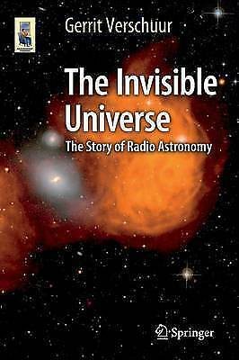 1 of 1 - The Invisible Universe: The Story of Radio Astronomy: 2015 by    (h3)