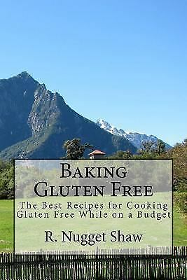 R. Nugget Shaw's Around the World Cookbooks: Baking Gluten ...