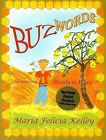 Buz Words: Discovering Words in Pairs by Maria Felicia Kelley (Paperback / softback, 2007)
