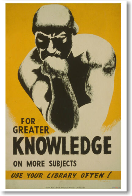 For Greater Knowledge Use Your Library Often - Read Books WPA Print NEW POSTER