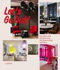 Let's Go Out! (2012, Gebundene Ausgabe)