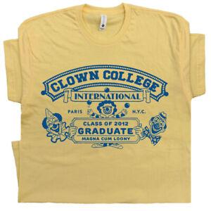 c791ab09 Clown College T Shirt Funny Circus Vintage Graphic Retro Humor Mask ...