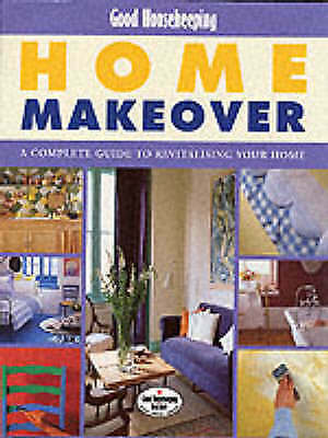 "1 of 1 - ""Good Housekeeping"" Home Makeover, Callery, Emma, Very Good Book"