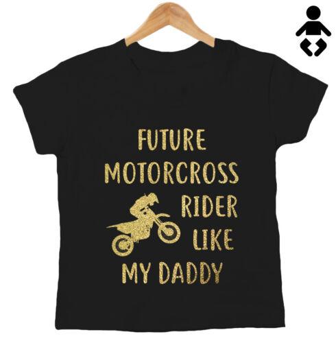 Future Motorcross Rider comme mon Papa Drôle Bébé//Enfants T-Shirt Bikes biker