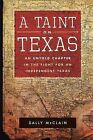 A Taint on Texas by Sally McClain (Paperback, 2013)