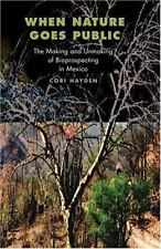 In-Formation: When Nature Goes Public : The Making and Unmaking of...