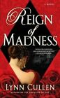 Reign of Madness by Lynn Cullen (Paperback / softback, 2012)