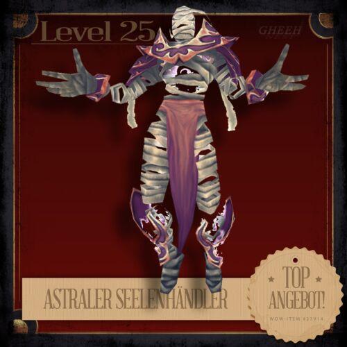 » Astraler SeelenhändlerEthereal Soul-TraderPetTCGHaustier L25 «
