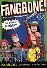 Fangbone! Third-Grade Barbarian 2: The Egg of Misery by Michael Rex (Hardback, 2012)