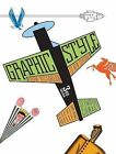 Graphic Style: From Victorian to New Century by Seymour Chwast, Steven Heller (Paperback, 2011)