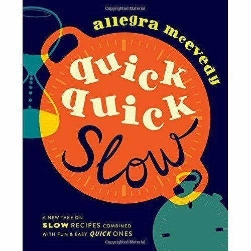 1 of 1 - Quick, Quick Slow: A new take on slow recipes combined with fun & easy quick one