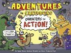 Adventures in Cartooning: Characters in Action! by James Sturm (Hardback, 2013)