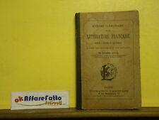 L 5.506 LIBRO HISTOIRE ELEMENTAIRE DE LA LITTERATURE FRANCAISE DI EUGENE LOUIS