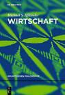 Wirtschaft: N.A. by Michael S Asslander (Paperback / softback, 2013)