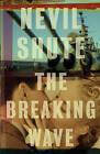 The Breaking Wave by Nevil Shute (Paperback / softback)