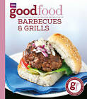 Good Food: Barbecues and Grills: Triple-tested Recipes by Sarah Cook (Paperback, 2009)