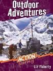Outdoor Adventures by Liz Flaherty (Paperback, 2007)