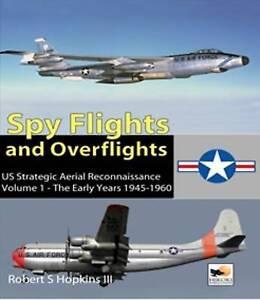 Spyflights-and-Overflights-US-Strategic-Aerial-Reconnaissance-1945-1960