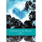 Feelings in My Heart by Candy Nasworthy Cline (Hardback, 2011)
