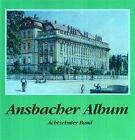Ansbacher Album von Hartmut Schötz (2005, Gebundene Ausgabe)