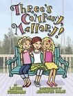 #21 Three's Company, Mallory! by Laurie B Friedman (Hardback, 2014)