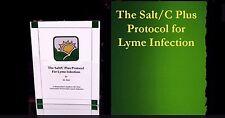 The Salt/C Plus Protocol for Lyme Infection - The Original