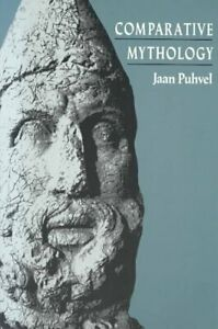 Comparative Mythology, Paperback by Puhvel, Jaan, Brand New, Free P&P in the UK