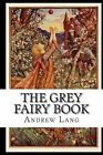 The Grey Fairy Book by Andrew Lang (Paperback / softback, 2014)