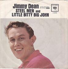 JIMMY DEAN-COLUMBIA 42463 COUNTRY 45 W/PS STEEL MEN / LITTLE BITTY BIG JOHN VG++