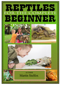 Reptiles for the complete beginner PDF BOOK (sent to your Email address )..